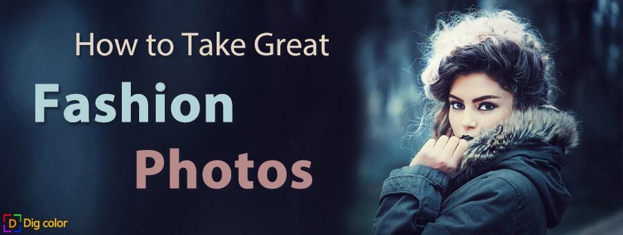 How to take great fashion photos
